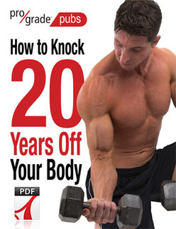 Knock 20 Years Off Your Body Free Report